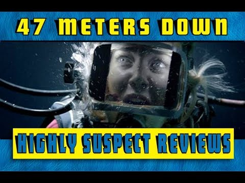 Highly Suspect Reviews: 47 Meters Down