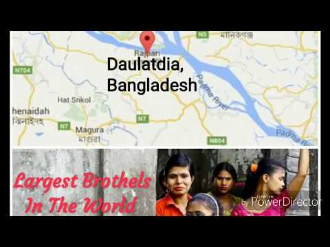 Largest Brothel In The World ( Daulatdia's History)