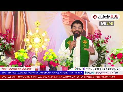 HOLY MASS | TOPIC: PRAYER FOR THE DEAD PART-1 | REV.FR.BENNY SVD | DMC | HABSIGUDA | 20-05-2020