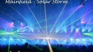 Mainfield - Solar Storm *great trance*