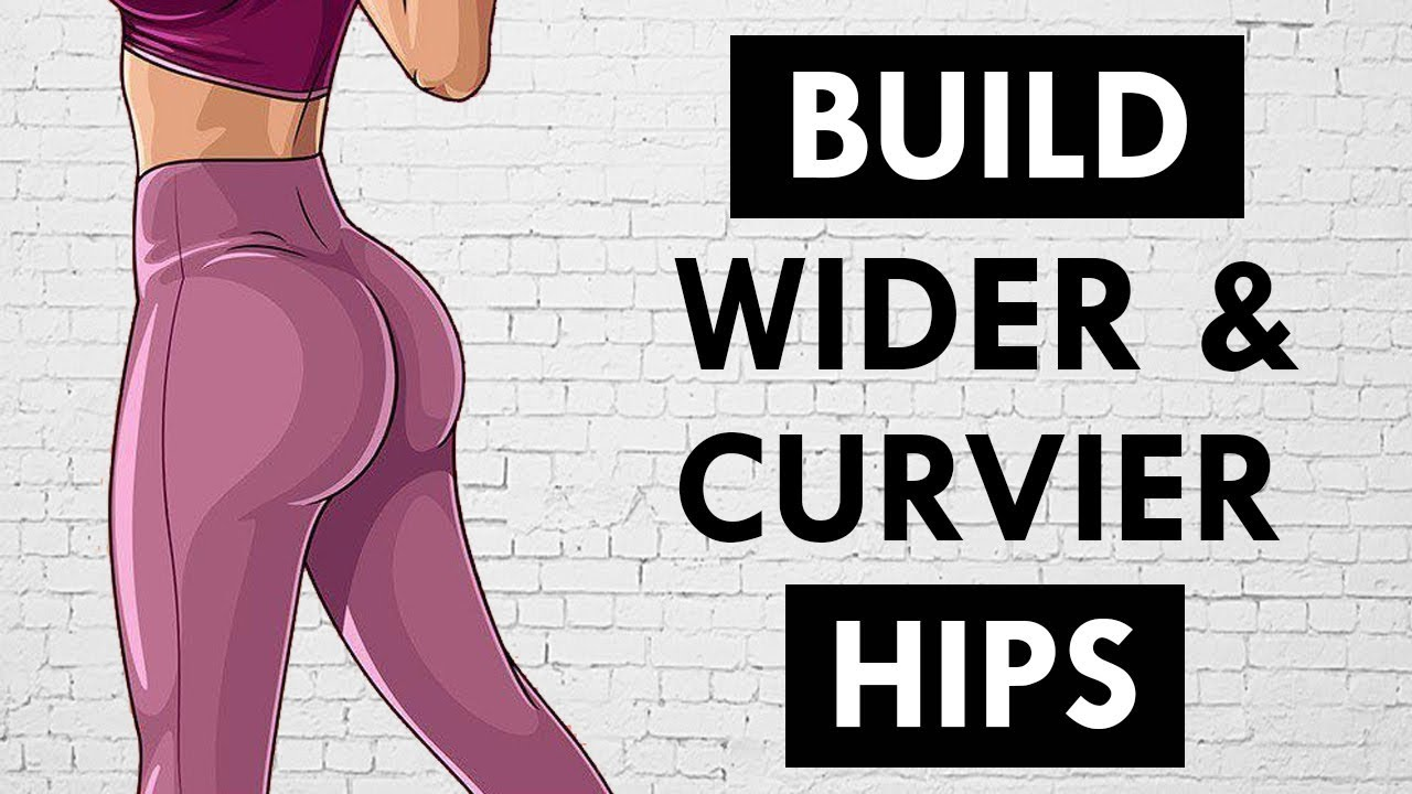 How to get sexy hips