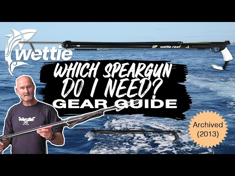 WettieTV - 'GEAR GUIDE' What Speargun Do I Need?