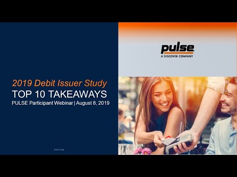2019 Debit Issuer Study Top 10 Takeaways
