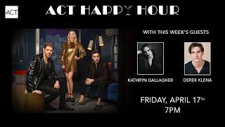 Happy Hour featuring Kathryn Gallagher and Derek Klena