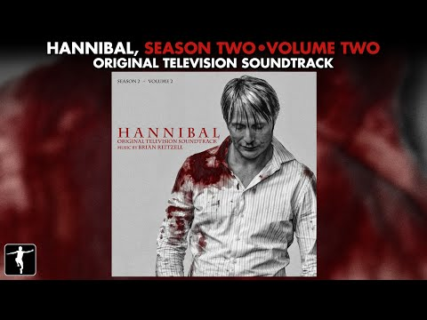 Hannibal Season 2 Soundtrack Vol. 2 - Brian Reitzell - Official Preview
