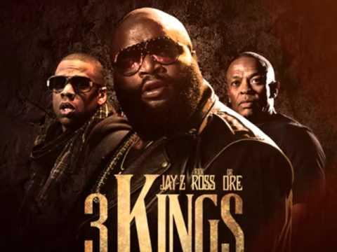 Rick Ross Ft. Dr. Dre & Jay-Z -- 3 Kings