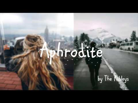 Aphrodite by The Ridleys