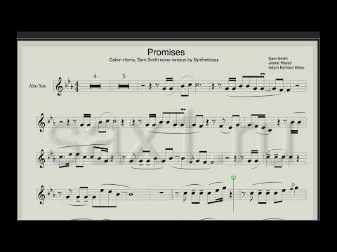 Calvin Harris, Sam Smith - Promisis (Sheet Music And Backing Track For Saxophone) Syntheticsax Cover