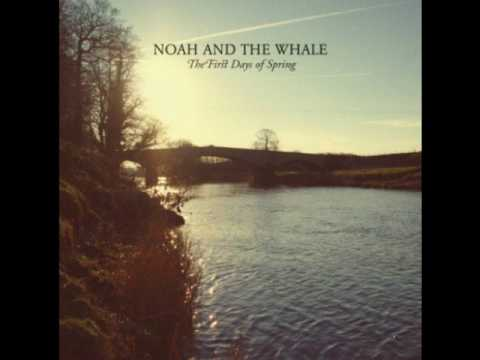Noah and the Whale - Stranger