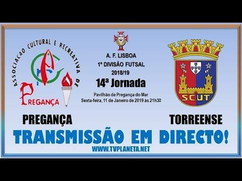 Transmissão Futsal: PREGANÇA x TORREENSE - 1ª Divisão AFL 2018/19