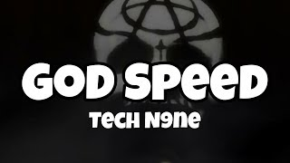 Tech N9ne - Godspeed Lyrics
