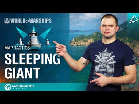 Map Tactics: Sleeping Giant   World of Warships