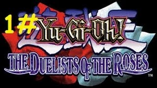Yu-Gi-Oh The Duelists Of The Roses Detonado Parte 1# Lancastrians