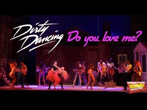 DIRTY DANCING - Do You love Me? (Nuevo Teatro Alcala, Madrid)