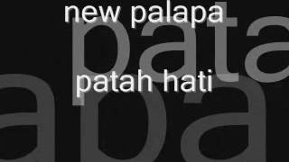 New Palapa. Patah Hati