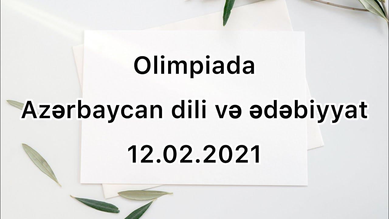 12.02.2021 X sinif Olimpiada (Azərbaycan dili və ədəbiyyat)
