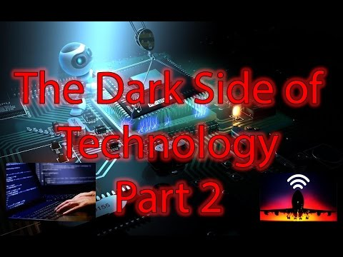 GREY PILL Technology: The DARK SIDE of Technology | Part 2 *SHOCKING*
