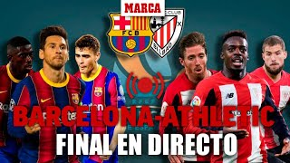 Final Supercopa de España: FC Barcelona - Athletic Club EN DIRECTO
