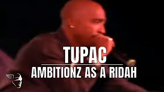Tupac - Ambitionz Az A Ridah (Live At The House Of Blues)