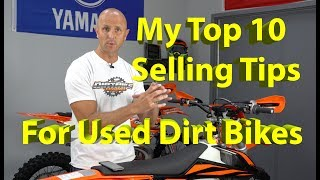 Top 10 Tips for Selling a Used Dirt Bike