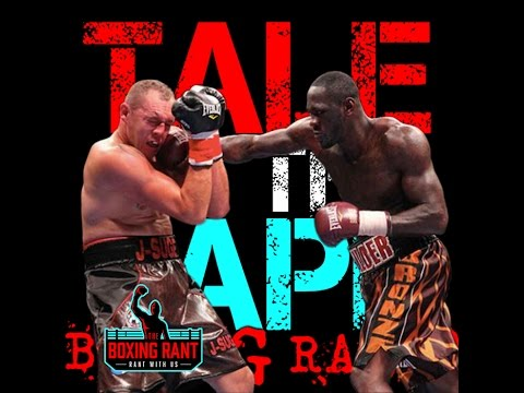 Tale of the Tape Boxing Podcast #77 - Wilder KO's Duhaupas
