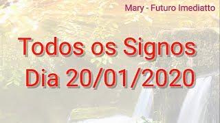 SIGNOS DIA 20/01/2020 GERAL / Trabalho / Finanças | FUTURO IMEDIATTO Mary