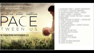 the-space-between-us-full-soundtrack-tracklist
