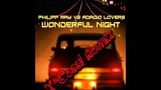 Philipp Ray vs. Adagio Lovers - Wonderful Night (X-Cess! Remix)