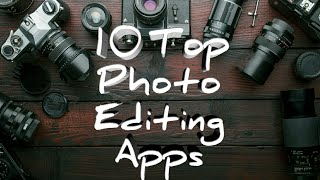 Top 10 Best Professional Photo editing Apps for Android 2020