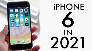 iPhone 6 In 2021! (Still Worth It?) (Review)