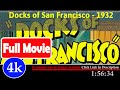 Docks of San Francisco (1932) | 8101 *FuII* dkxsdw