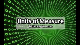 Units of Measure | CompTIA IT Fundamentals FC0-U61 | 1.5