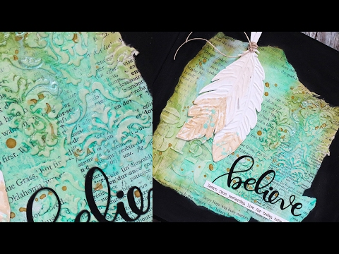 """Art Journal: """"Believe"""" Introducing Texture and Paints"""