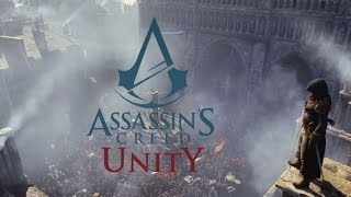 Assassin's Creed Unity Gameplay | لعبة اساسن كريد يونتي قيم بلاي ...HD