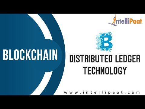 Distributed Ledger Technology | Distributed Systems in One Lesson | Intellipaat