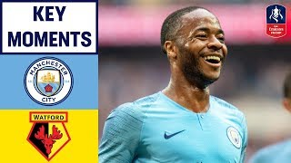 Sterling\'s Hat-Trick in FA Cup Final Win! | Manchester City 6-0 Watford | Emirates FA Cup 2018/19