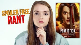 The Perfection (2018) Netflix Horror Movie Rant Review | Logan Browning & Allison Williams