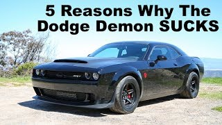 5 Things That SUCK About The Dodge Demon