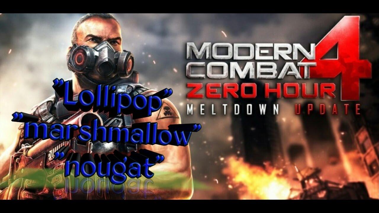 Modern Combat 4 Android Lollipop Marshmallow Nougat Youtube