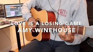 Love Is A Losing Game Guitar Chords - Amy Winehouse