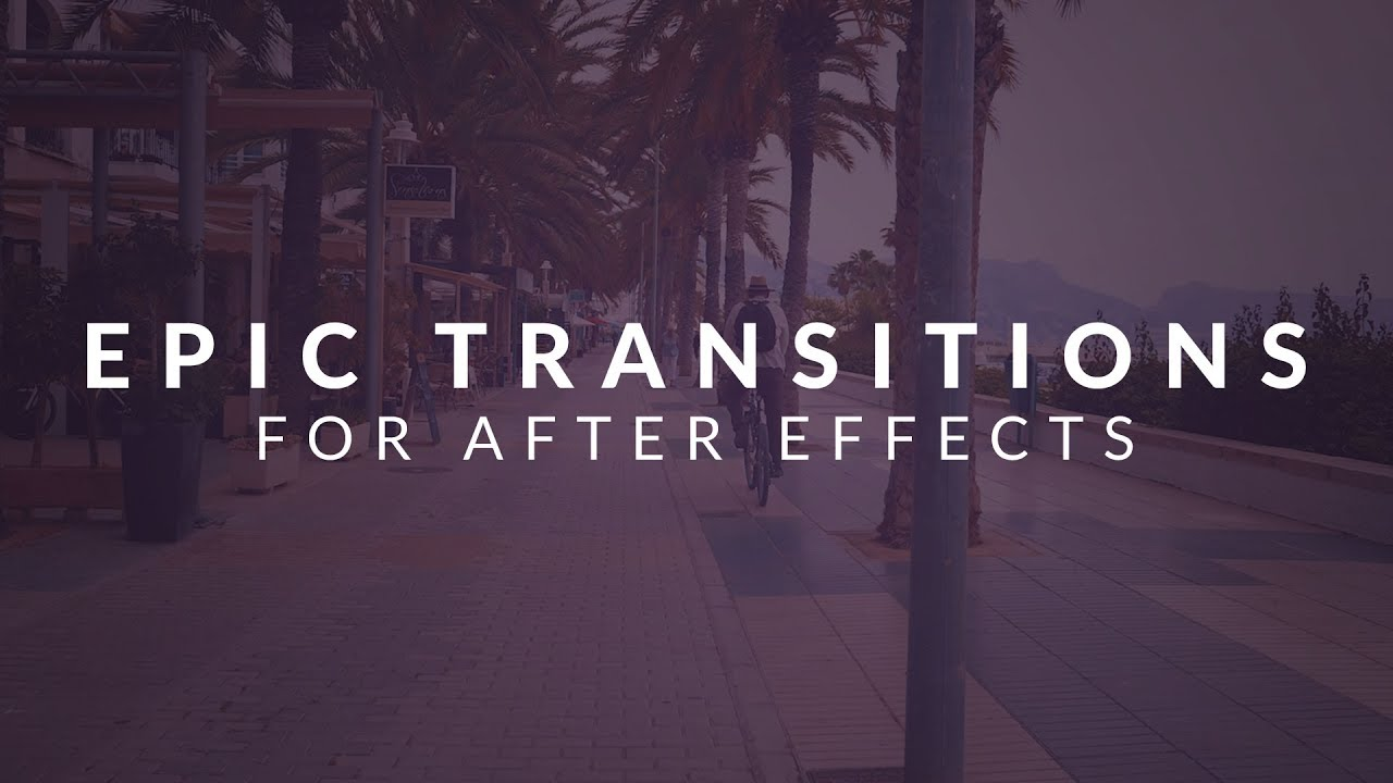 Epic Transitions Pack After Effects Transition Presets