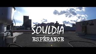Souldia - Espérance [Vidéoclip Officiel]