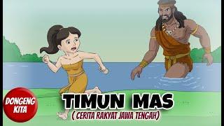 Download TIMUN MAS ~ Cerita Rakyat Jawa Tengah   Dongeng Kita