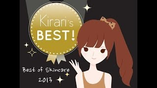 Kirari TV: Kirari's BEST of Skincare 2013 Thumbnail