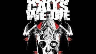 Blood Calls We Die - Wind of the End