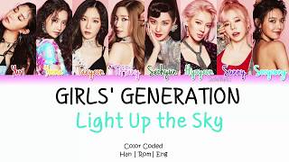 Girls' Generation (소녀시대) - Light Up The Sky Lyrics [Color Coded/HAN/ROM/ENG]