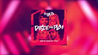 Baixar MC Zaac, Anitta, Tyga - Desce Pro Play (PA PA PA) [EME REMIX]
