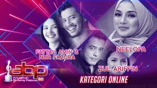 Neelofa, Fattah Amin, Nur Fazura & Zul Ariffin - Kategori Online | #ABPBH31