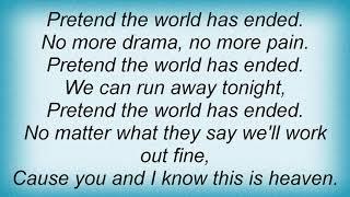 She Wants Revenge - Pretend The World Has Ended Lyrics