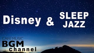 disney sleep jazz music relaxing jazz piano music disney jazz for sleep study